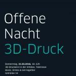 Offene Nacht 3D-Druck in der Infobox Talstrasse